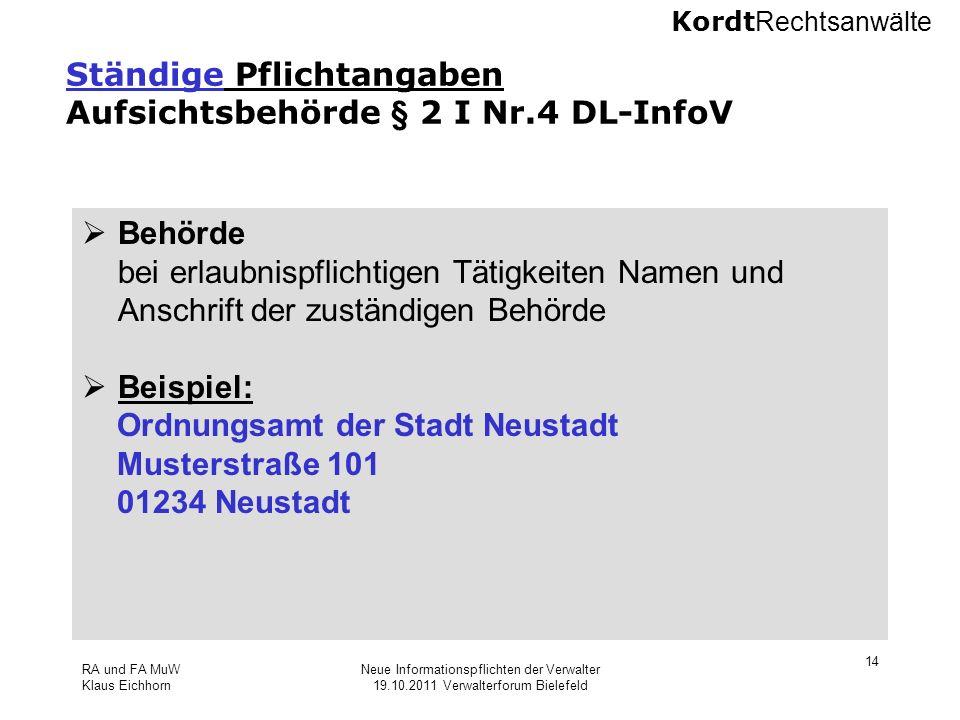 Ständige Pflichtangaben Aufsichtsbehörde § 2 I Nr.4 DL-InfoV