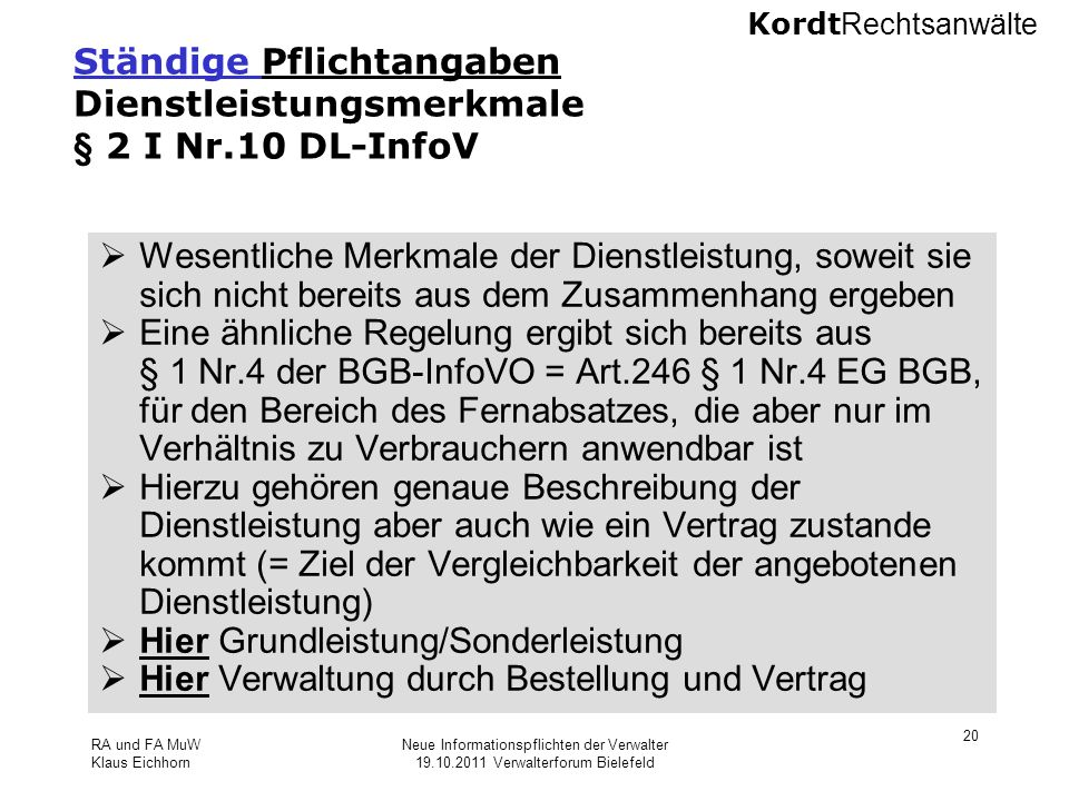 Ständige Pflichtangaben Dienstleistungsmerkmale § 2 I Nr.10 DL-InfoV