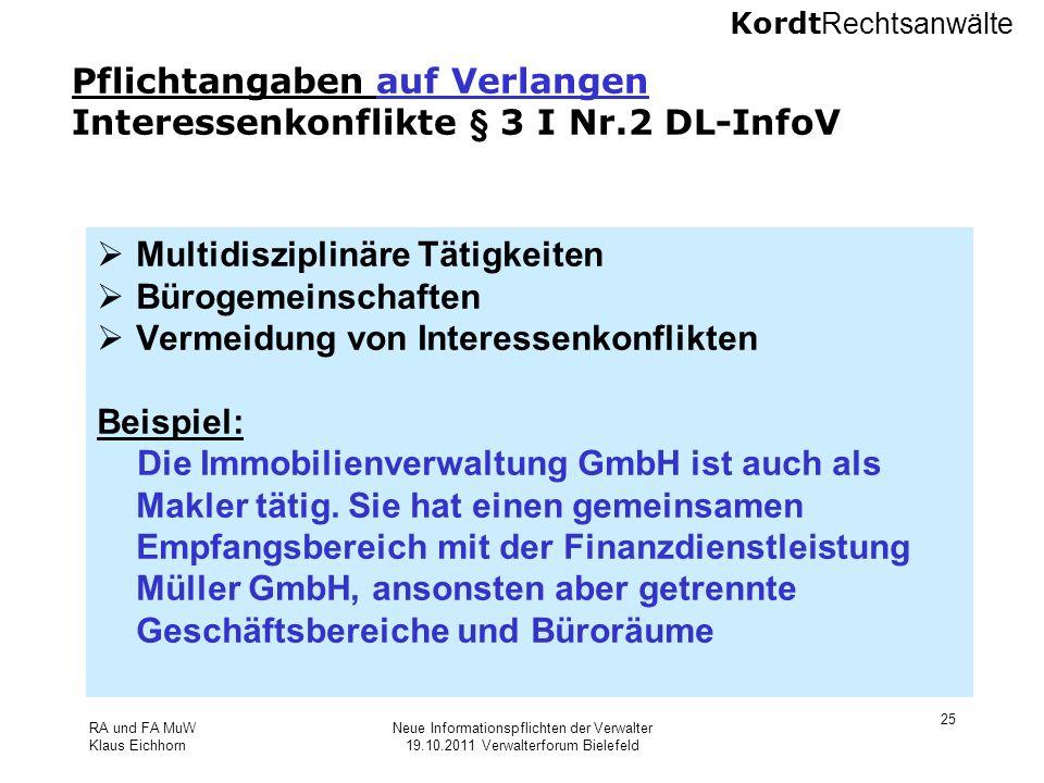 Pflichtangaben auf Verlangen Interessenkonflikte § 3 I Nr.2 DL-InfoV