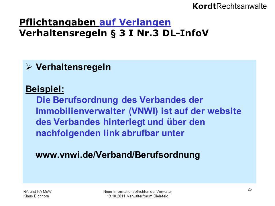 Pflichtangaben auf Verlangen Verhaltensregeln § 3 I Nr.3 DL-InfoV