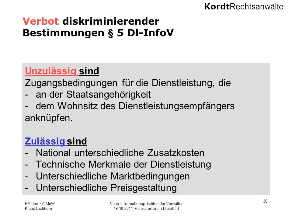 Verbot diskriminierender Bestimmungen § 5 Dl-InfoV