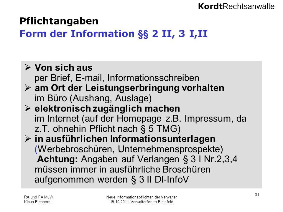 Pflichtangaben Form der Information §§ 2 II, 3 I,II