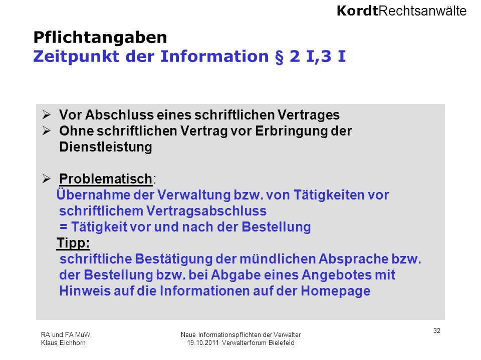 Pflichtangaben Zeitpunkt der Information § 2 I,3 I