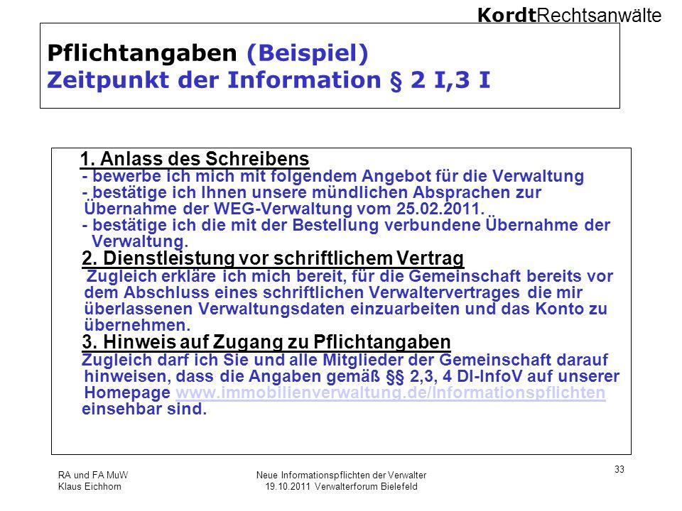 Pflichtangaben (Beispiel) Zeitpunkt der Information § 2 I,3 I