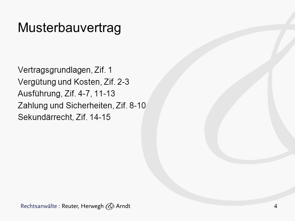 Musterbauvertrag Vertragsgrundlagen, Zif. 1