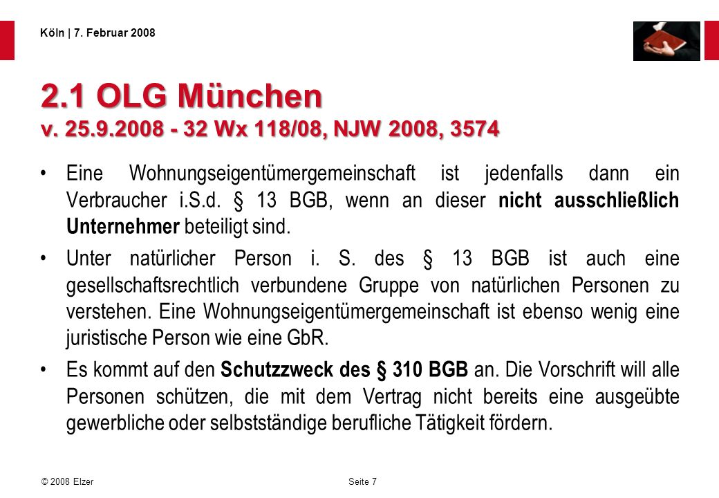 2.1 OLG München v. 25.9.2008 - 32 Wx 118/08, NJW 2008, 3574