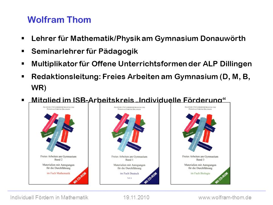 Wolfram Thom Lehrer für Mathematik/Physik am Gymnasium Donauwörth