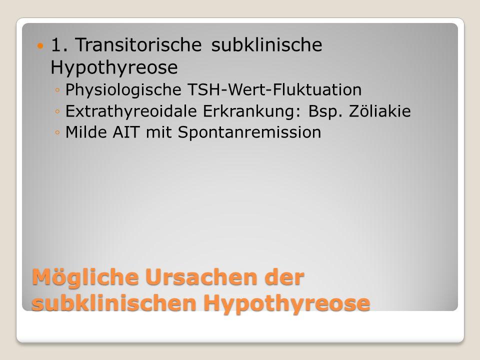 Mögliche Ursachen der subklinischen Hypothyreose