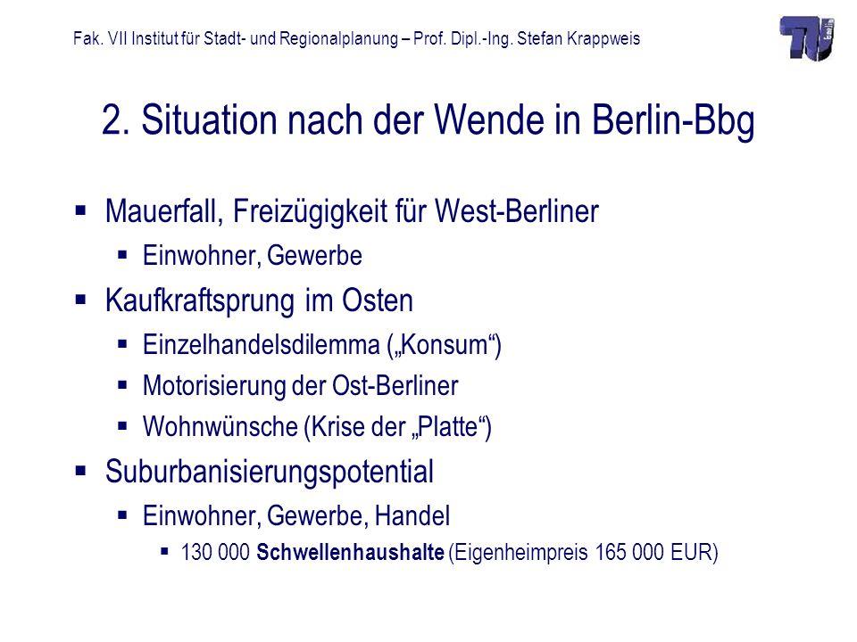 2. Situation nach der Wende in Berlin-Bbg