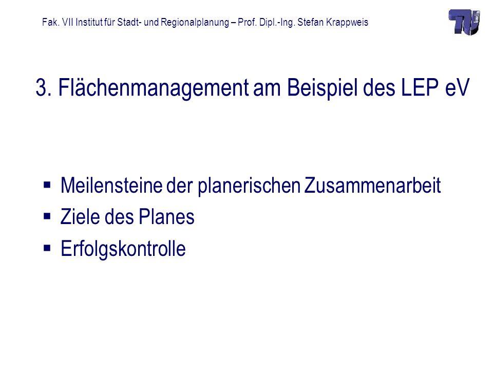 3. Flächenmanagement am Beispiel des LEP eV