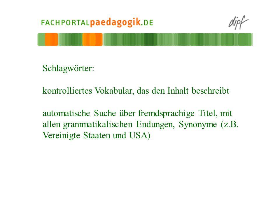 Schlagwörter: kontrolliertes Vokabular, das den Inhalt beschreibt.
