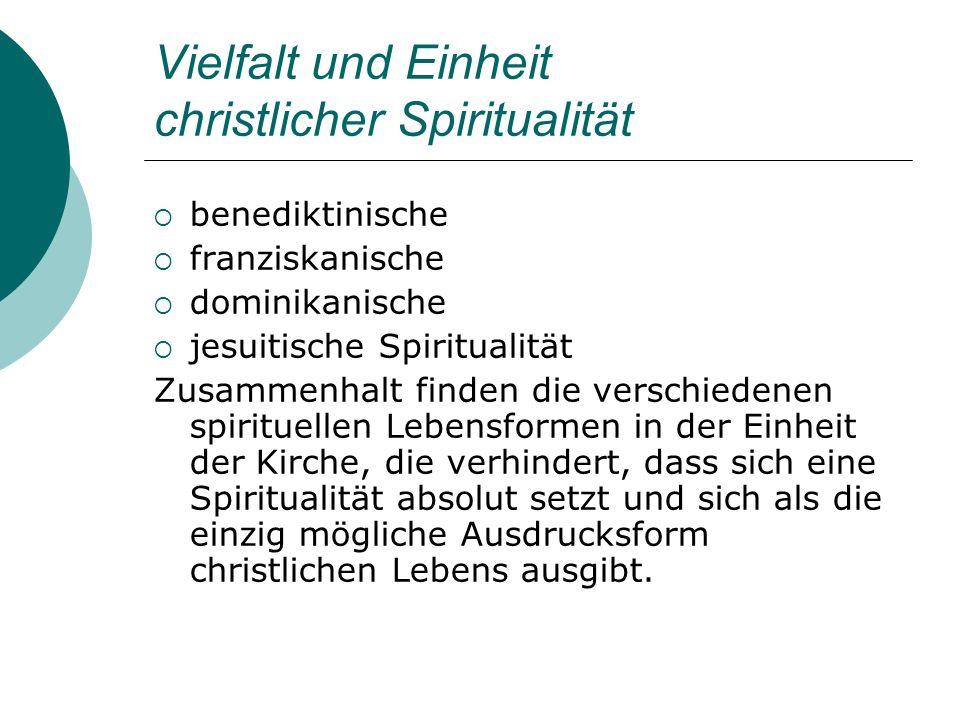Vielfalt und Einheit christlicher Spiritualität