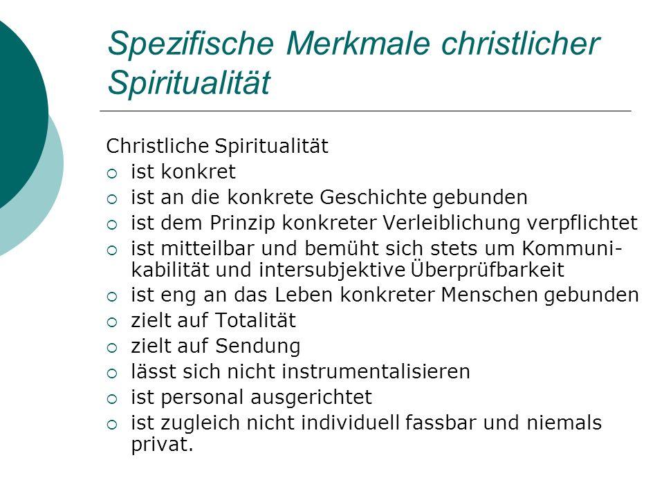 Spezifische Merkmale christlicher Spiritualität