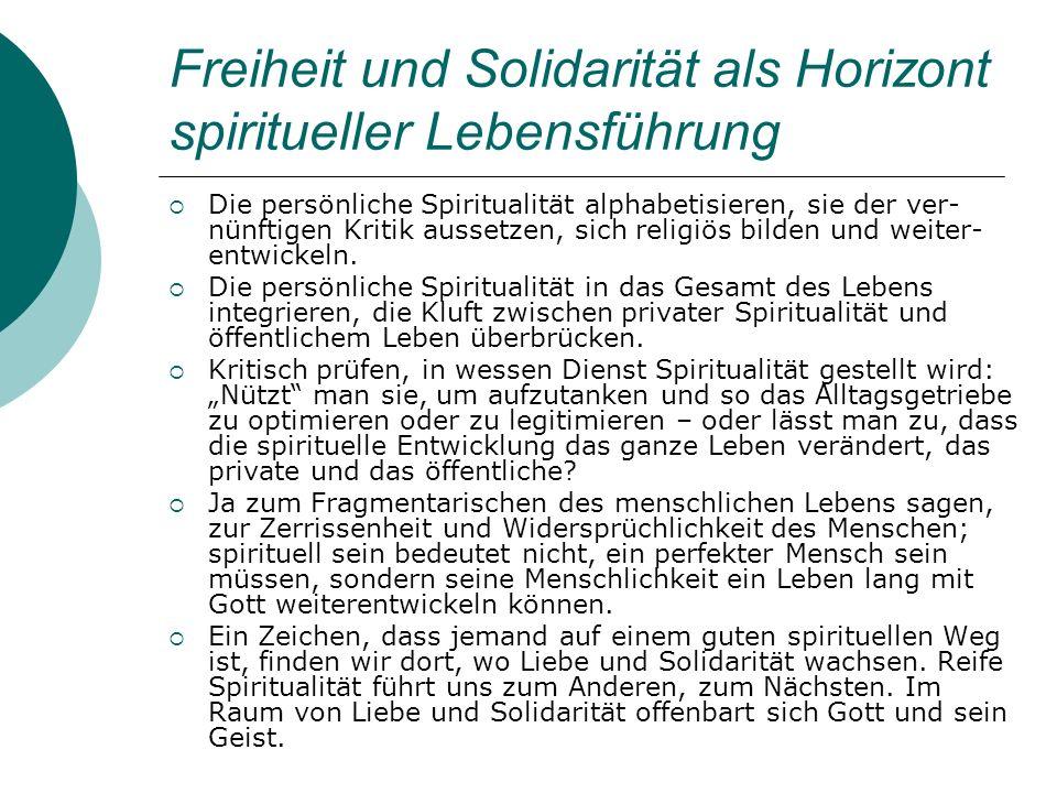 Freiheit und Solidarität als Horizont spiritueller Lebensführung