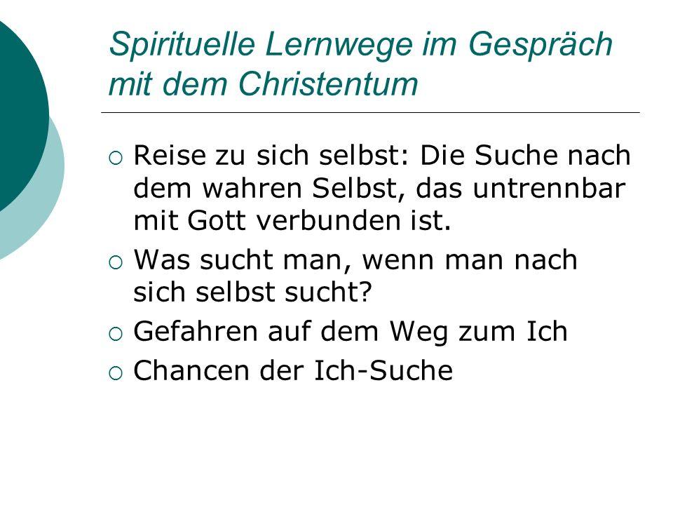 Spirituelle Lernwege im Gespräch mit dem Christentum