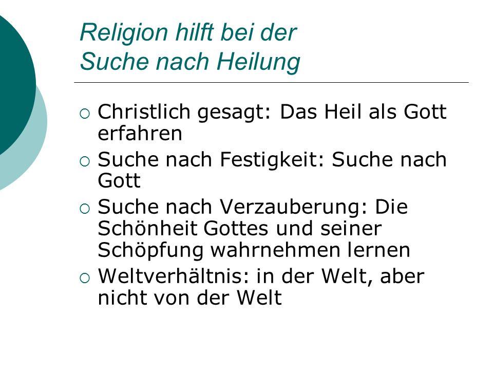 Religion hilft bei der Suche nach Heilung