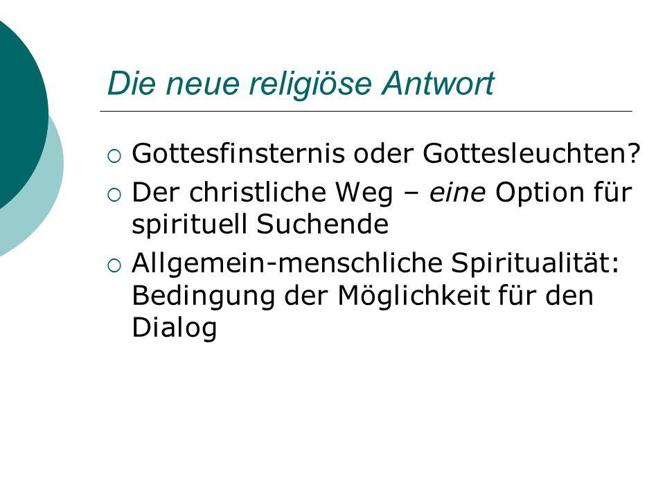 Die neue religiöse Antwort