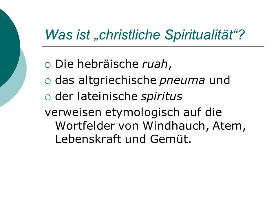 """Was ist """"christliche Spiritualität"""