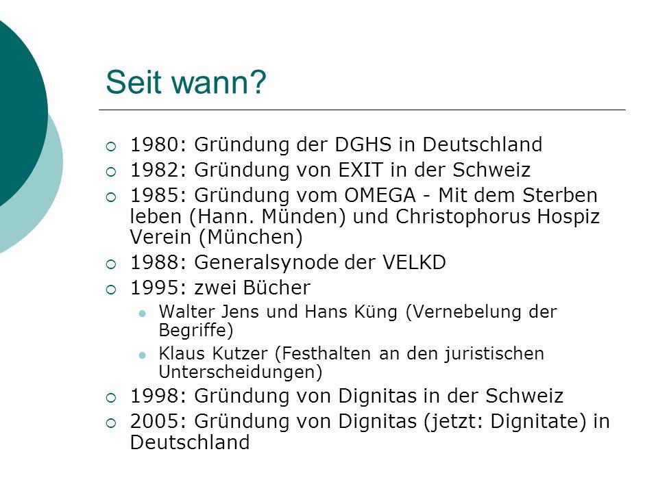 Seit wann 1980: Gründung der DGHS in Deutschland