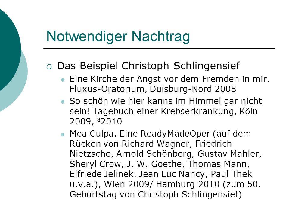 Notwendiger Nachtrag Das Beispiel Christoph Schlingensief