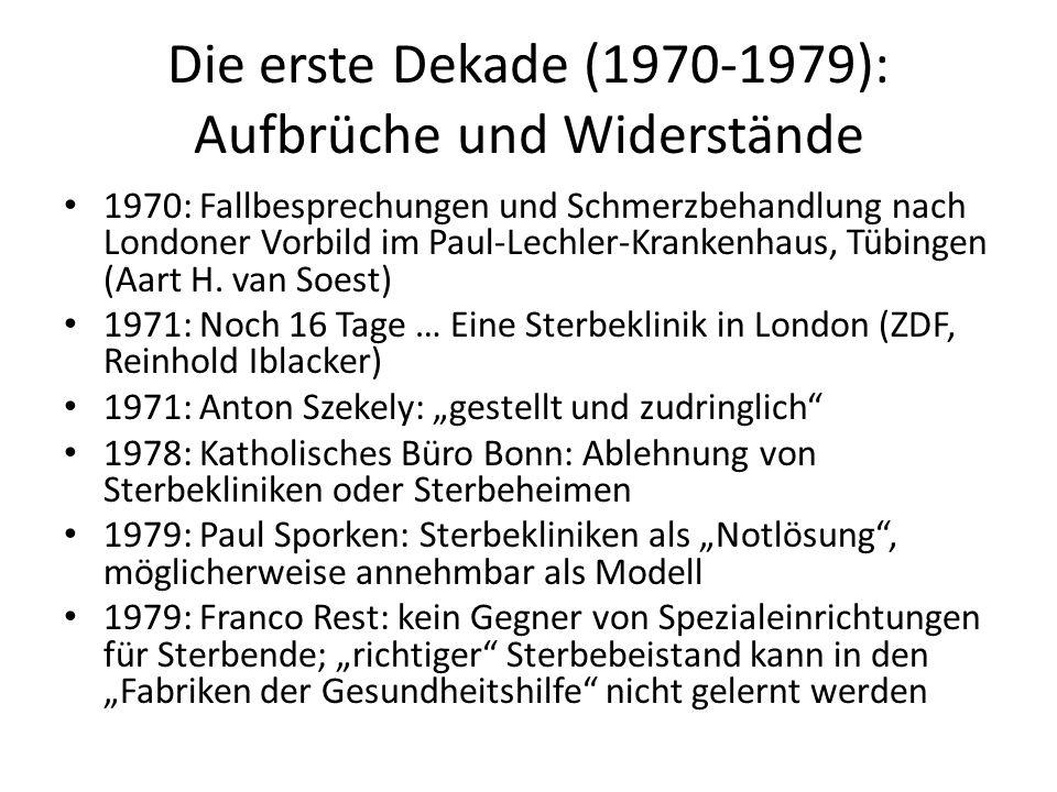 Die erste Dekade (1970-1979): Aufbrüche und Widerstände