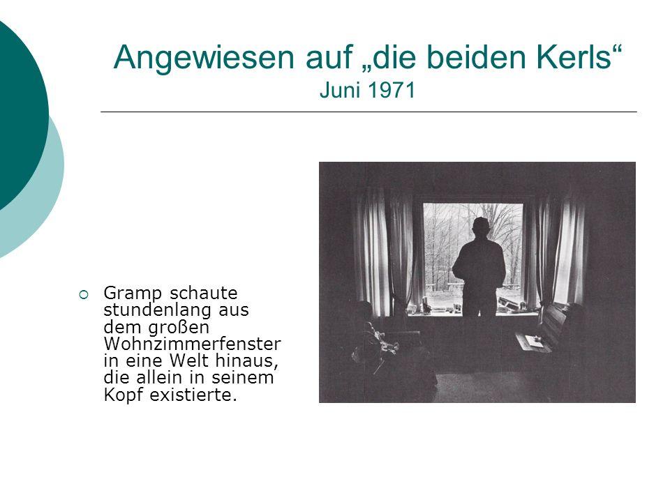 """Angewiesen auf """"die beiden Kerls Juni 1971"""