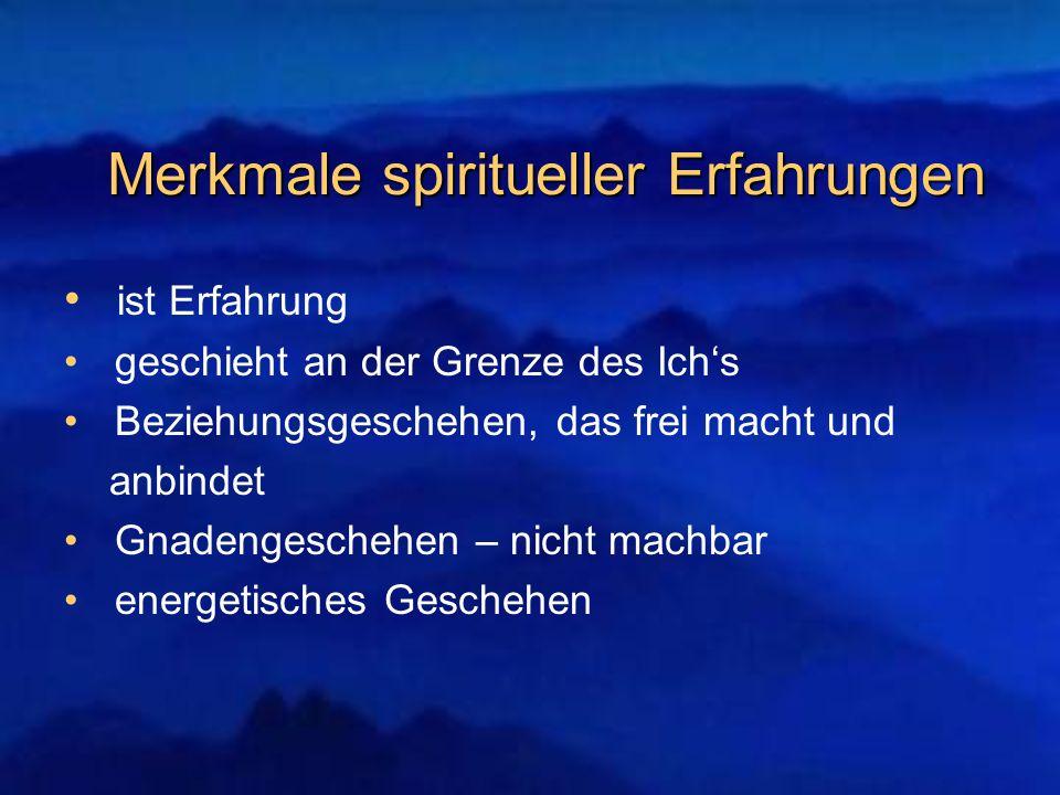 Merkmale spiritueller Erfahrungen