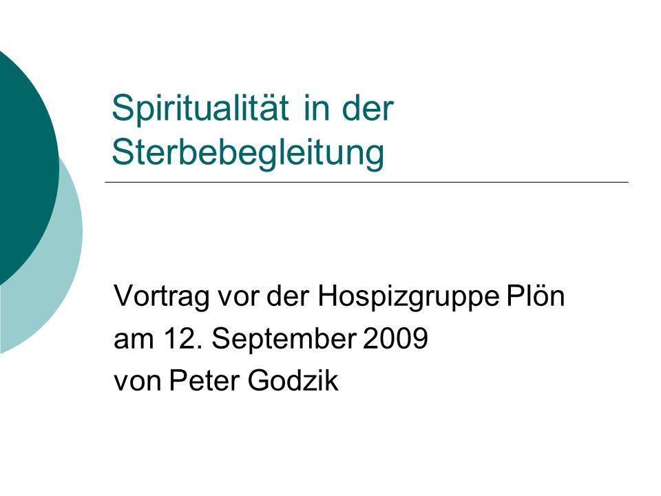 Spiritualität in der Sterbebegleitung