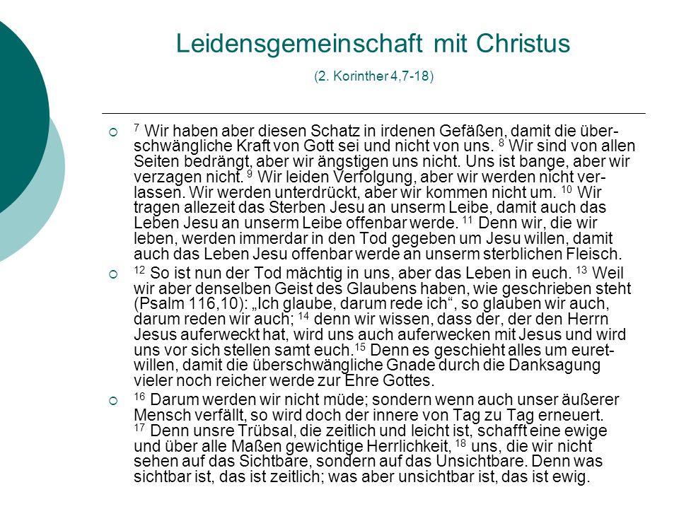 Leidensgemeinschaft mit Christus (2. Korinther 4,7-18)