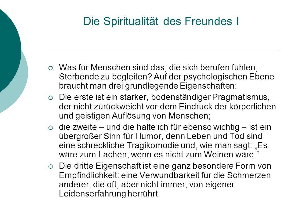 Die Spiritualität des Freundes I