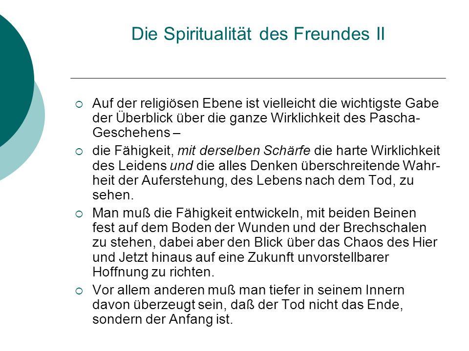 Die Spiritualität des Freundes II