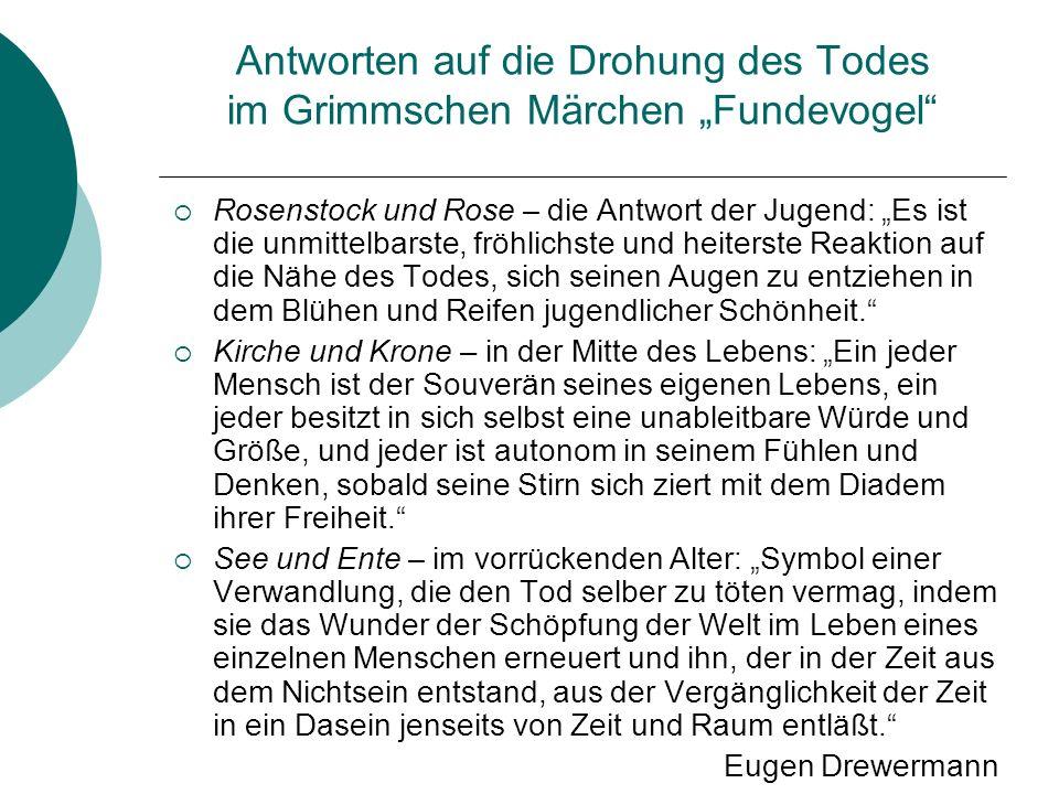 """Antworten auf die Drohung des Todes im Grimmschen Märchen """"Fundevogel"""