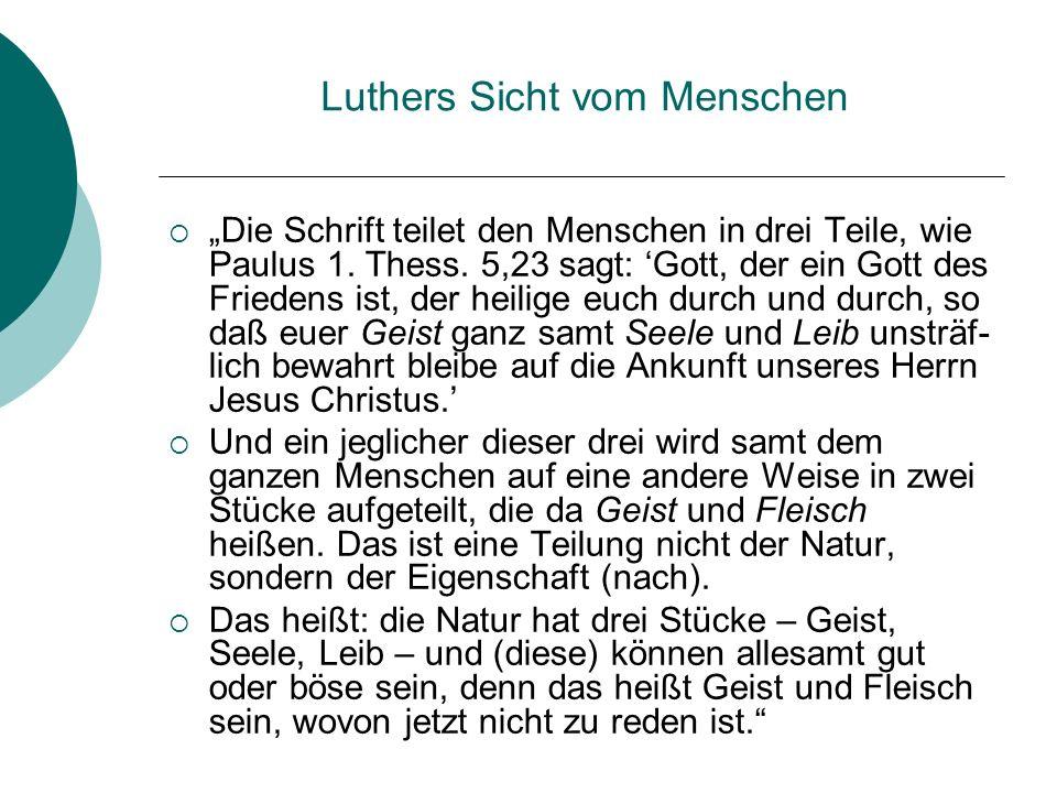 Luthers Sicht vom Menschen