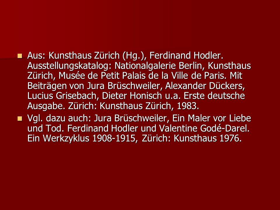 Aus: Kunsthaus Zürich (Hg. ), Ferdinand Hodler