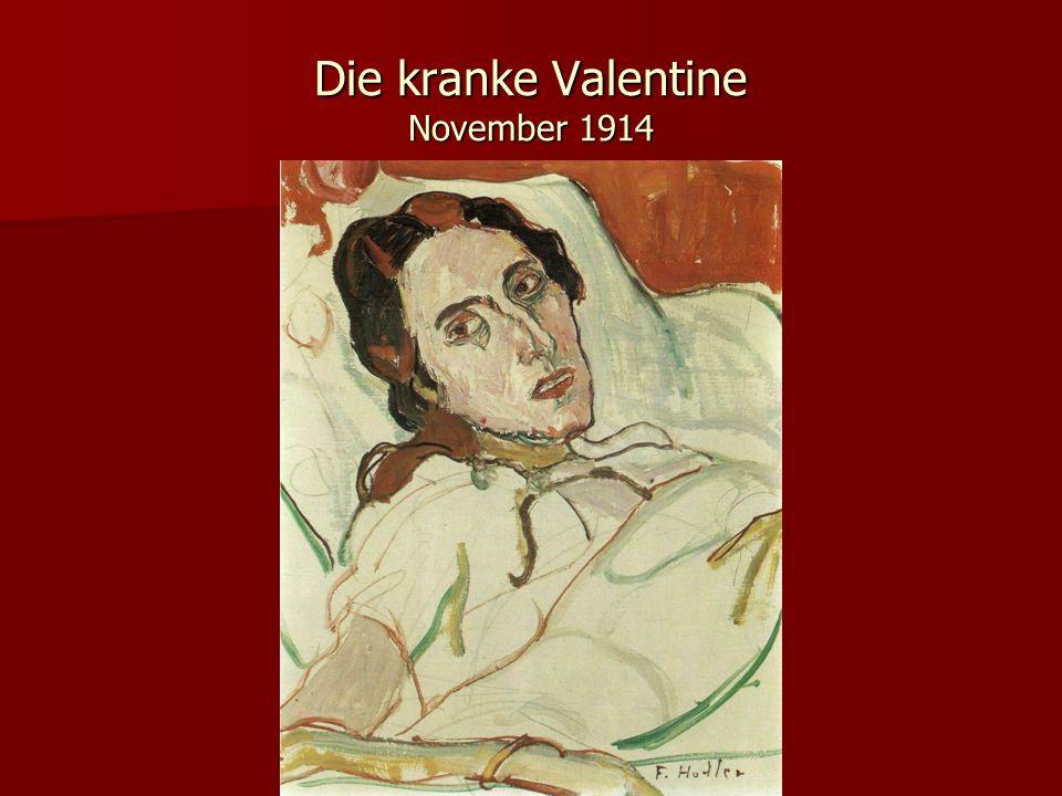 Die kranke Valentine November 1914