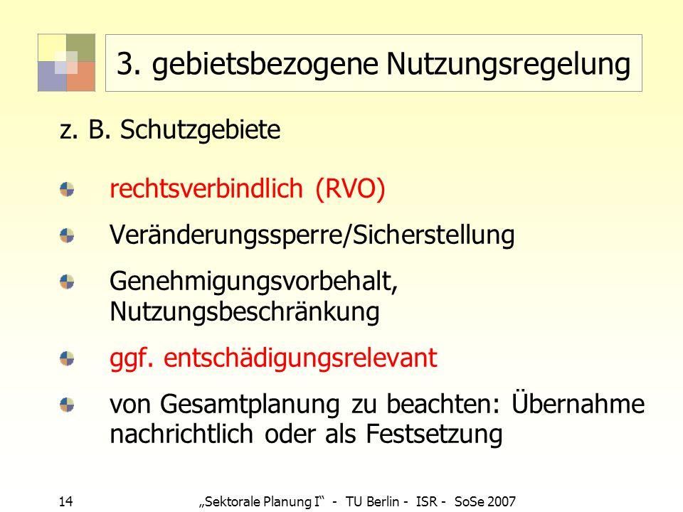 3. gebietsbezogene Nutzungsregelung