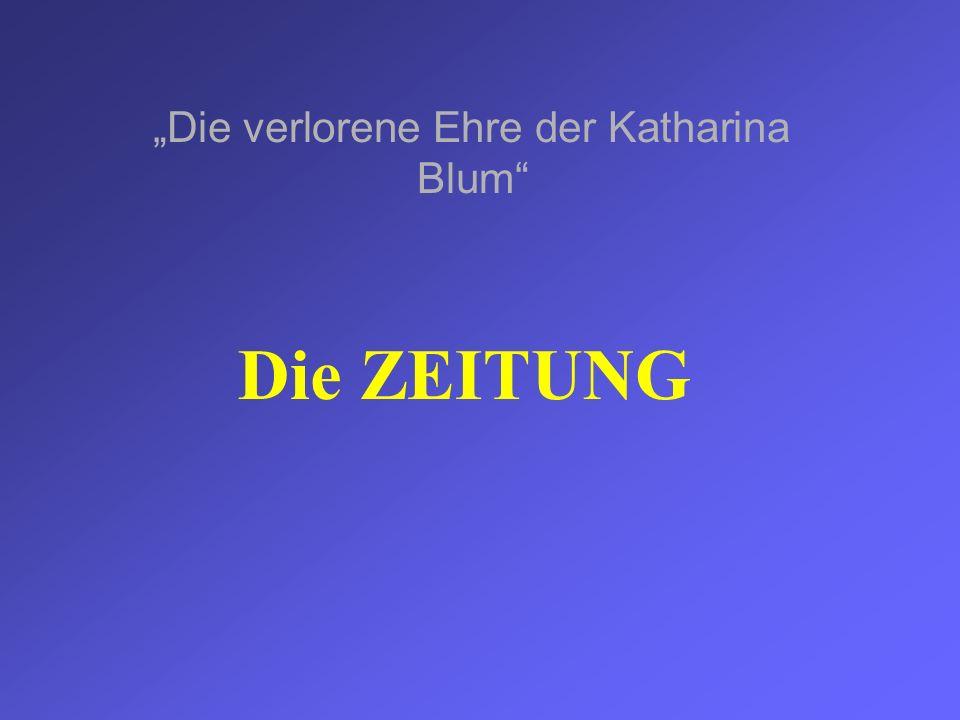 """""""Die verlorene Ehre der Katharina Blum"""