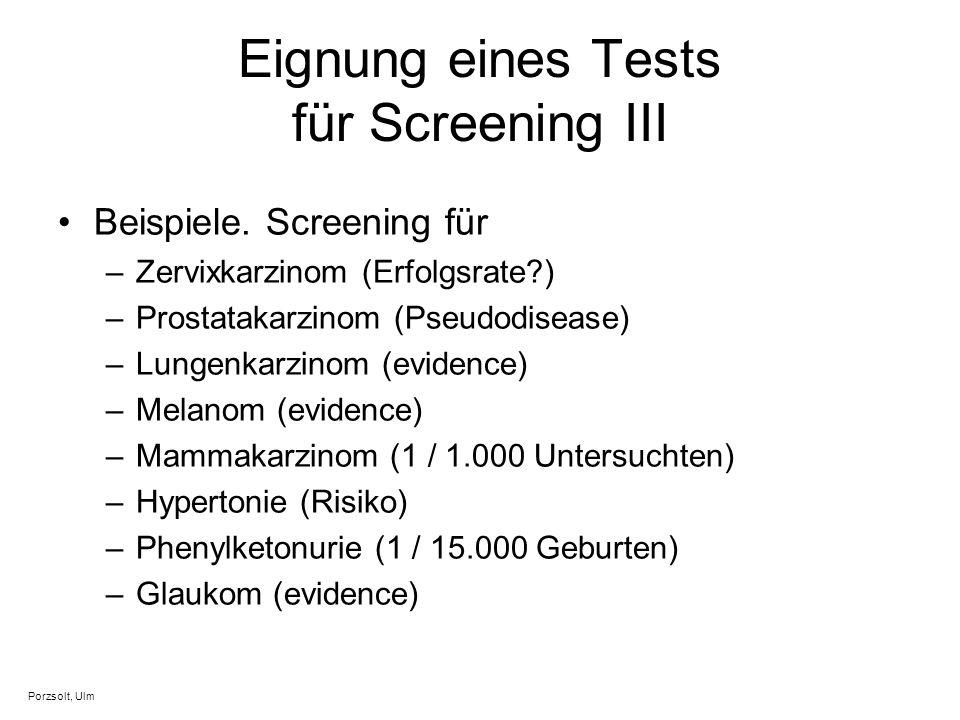 Eignung eines Tests für Screening III