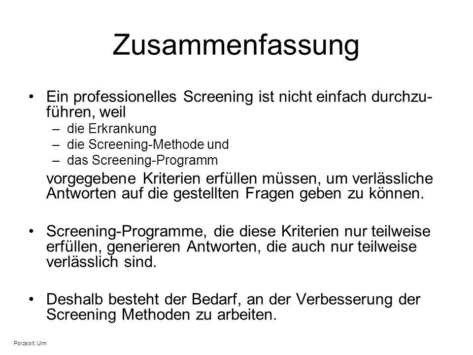 Zusammenfassung Ein professionelles Screening ist nicht einfach durchzu-führen, weil. die Erkrankung.