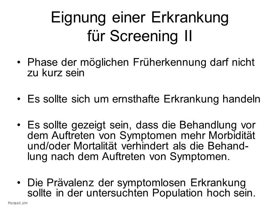 Eignung einer Erkrankung für Screening II