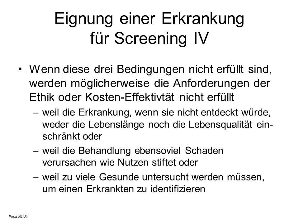 Eignung einer Erkrankung für Screening IV