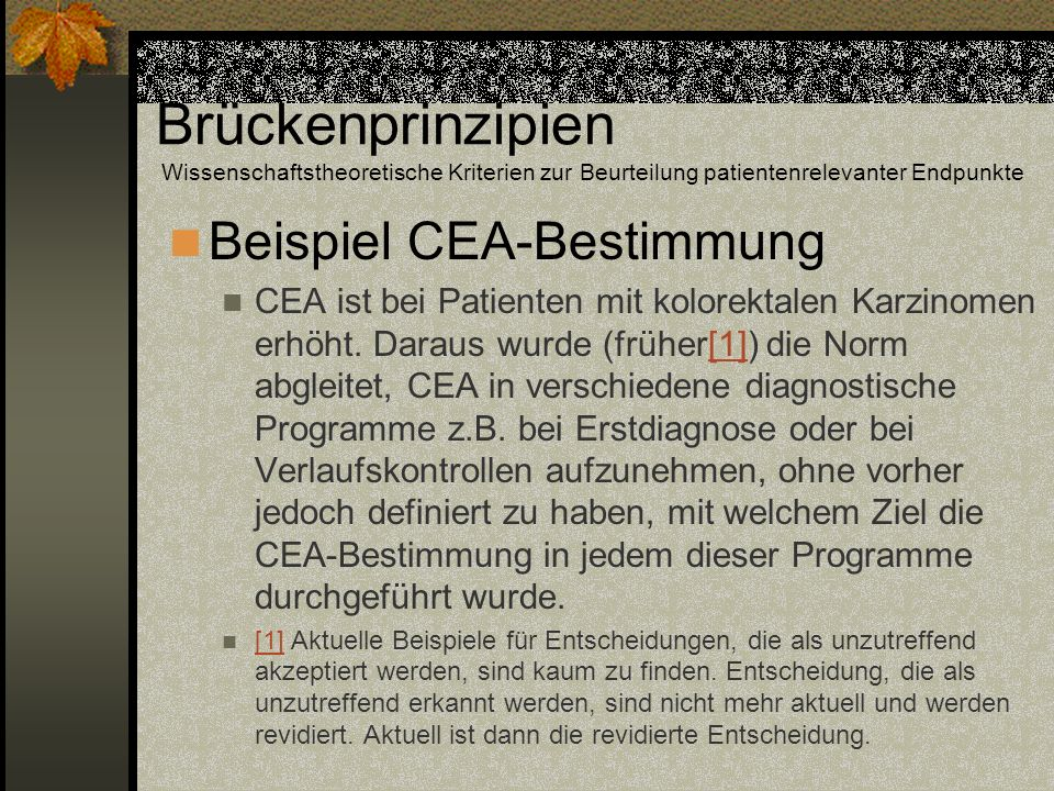 Brückenprinzipien Wissenschaftstheoretische Kriterien zur Beurteilung patientenrelevanter Endpunkte