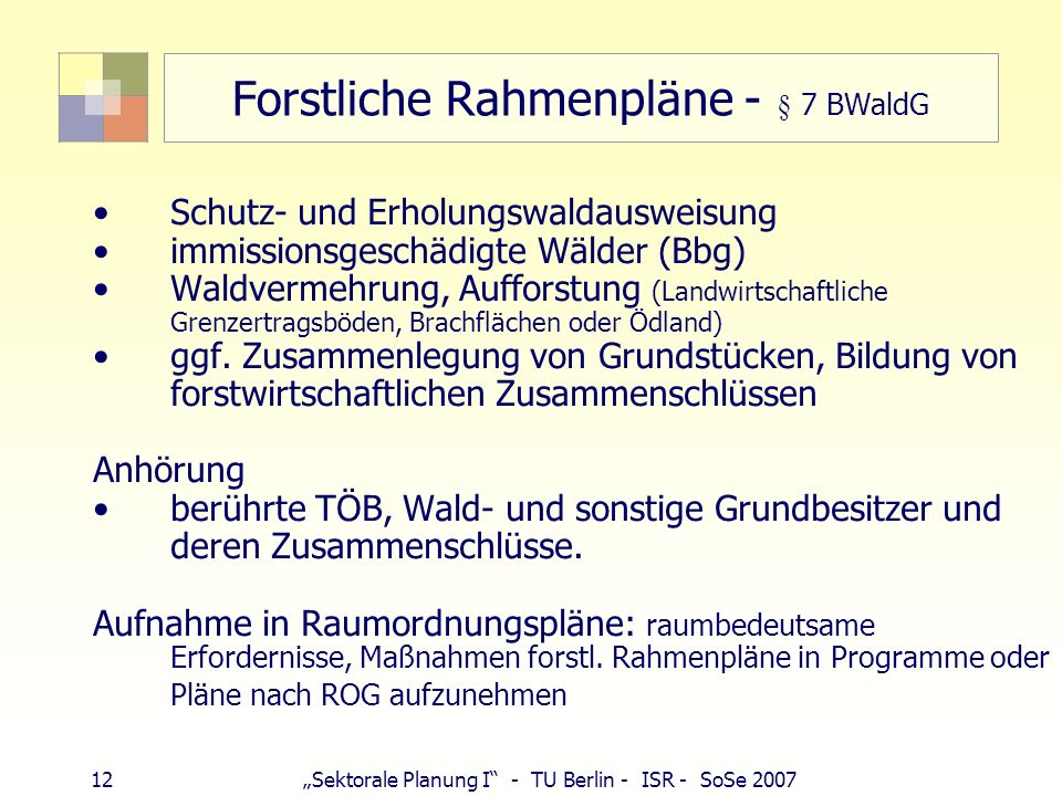 Forstliche Rahmenpläne - § 7 BWaldG