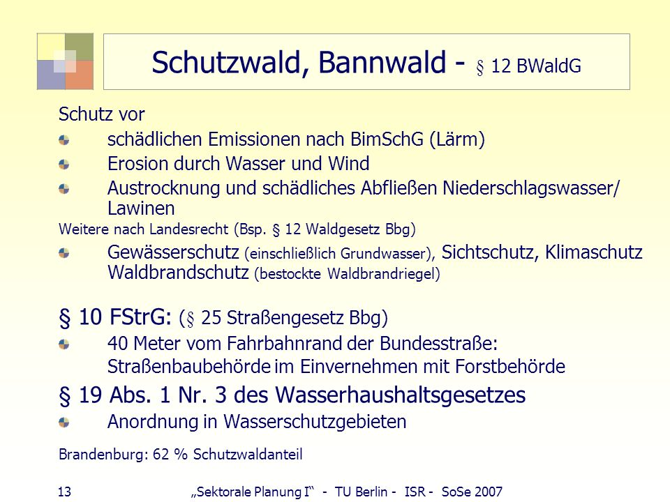 Schutzwald, Bannwald - § 12 BWaldG