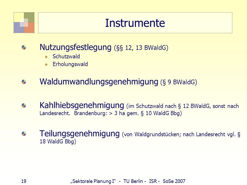Instrumente Nutzungsfestlegung (§§ 12, 13 BWaldG)