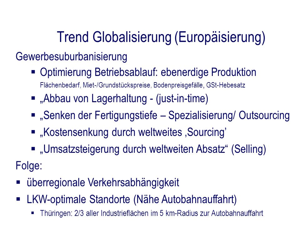 Trend Globalisierung (Europäisierung)