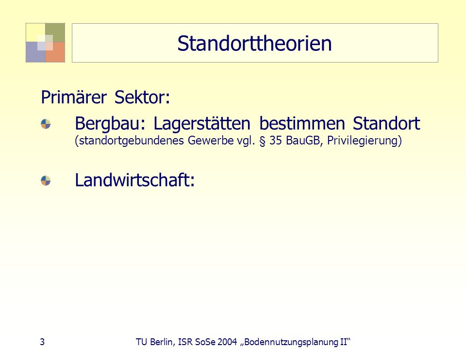 Standorttheorien Primärer Sektor: