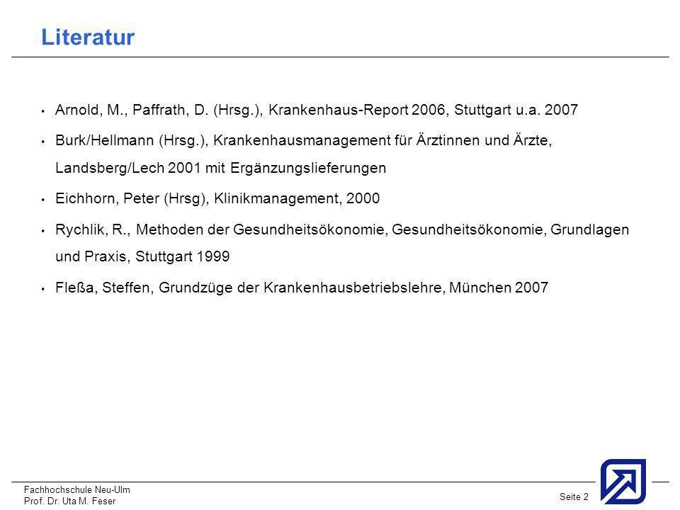 LiteraturArnold, M., Paffrath, D. (Hrsg.), Krankenhaus-Report 2006, Stuttgart u.a. 2007.