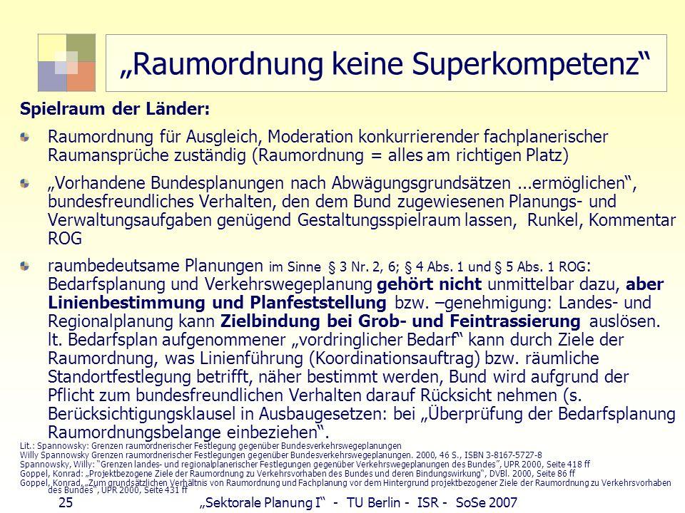 """""""Raumordnung keine Superkompetenz"""