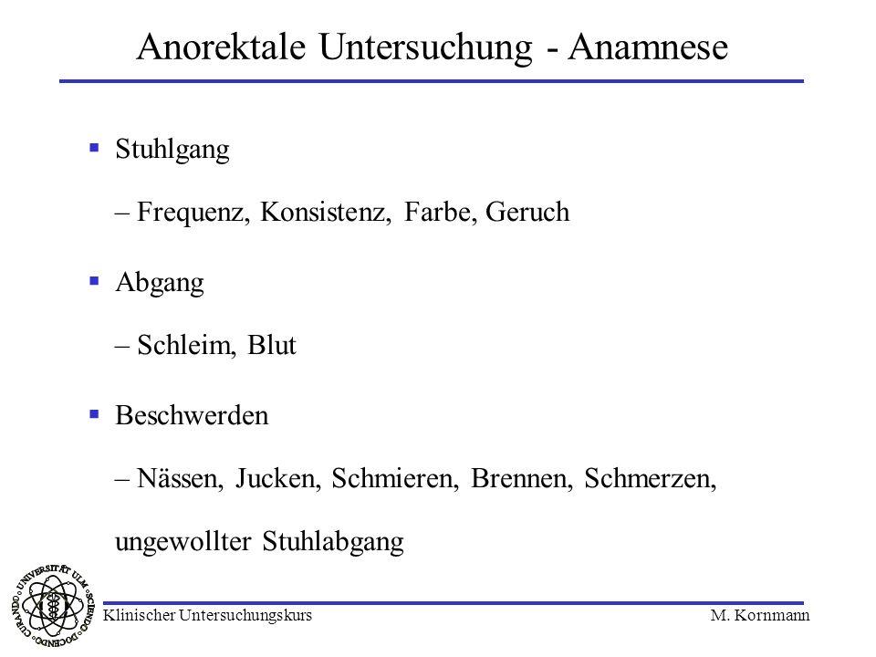 Anorektale Untersuchung - Anamnese